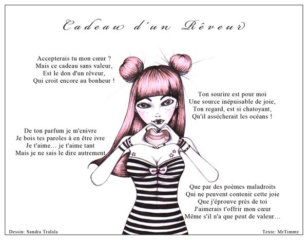 http://la-rose-noir.chez-alice.fr/BlogRoseRouge/poeme_amour_cadeau_d_un_reveur_illustration_sandra_tralala_texte_mrtimmy.jpg